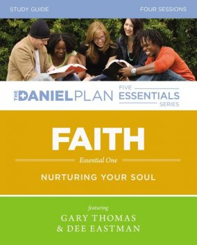 Faith Study Guide, Gary L.Thomas, Dee Eastman