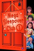 Mega Sleepover 1 (The Sleepover Club), Rose Impey
