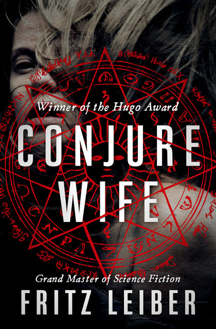 Conjure Wife, Fritz Leiber