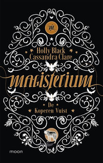 Magisterium Boek 2 – De koperen vuist, Holly Black