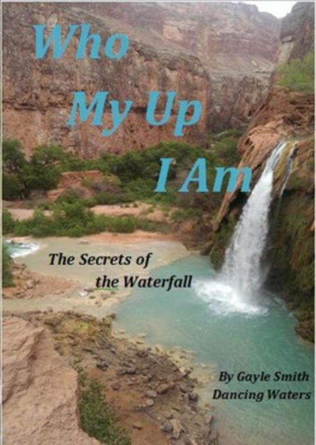 Who My Up I Am, Gayle Smith