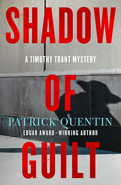 Shadow of Guilt, Patrick Quentin