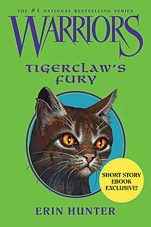 Warriors: Tigerclaw's Fury, Erin Hunter