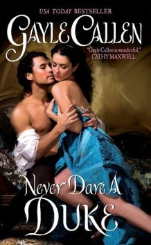 Never Dare a Duke, Gayle Callen
