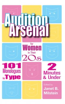 Audition Arsenal for Women in their 20's, Janet Milstein