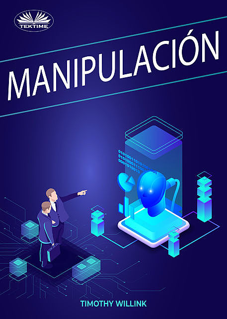 Manipulación, Timothy Willink