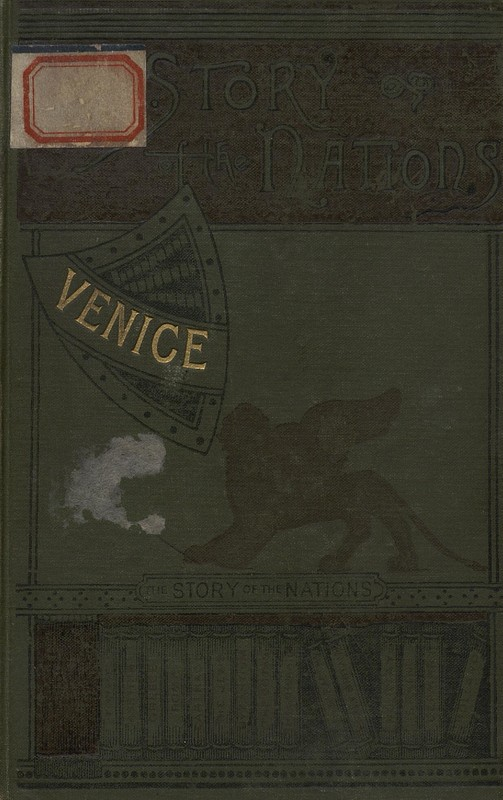 Venice : The Story of the Nations, Wiel A.