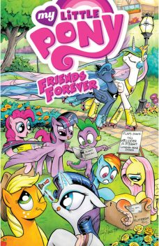My Little Pony: Friends Forever, Vol. 1, Ted Anderson, Alex de Campi, Jeremy Whitley, Rob Anderson