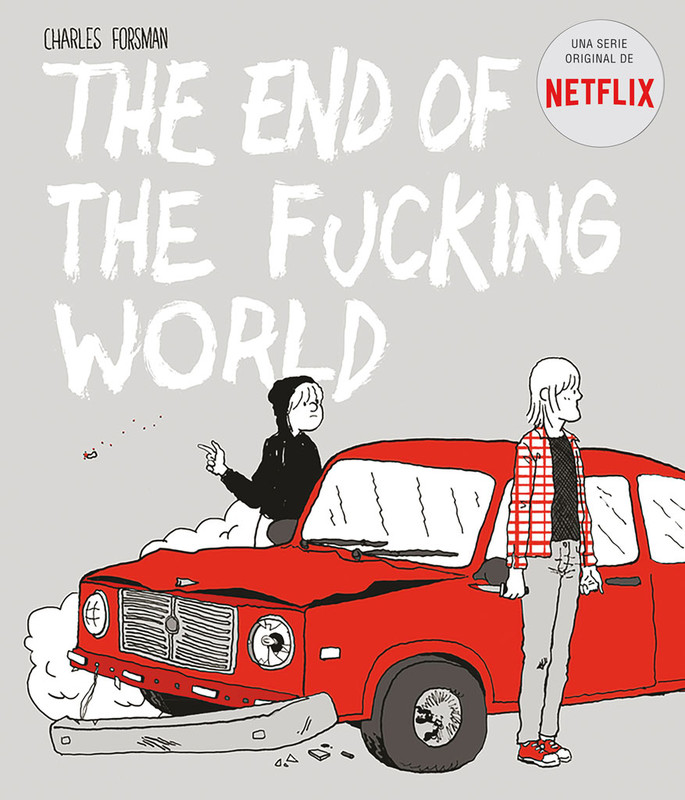 The end of the fucking world, Charles Forsman
