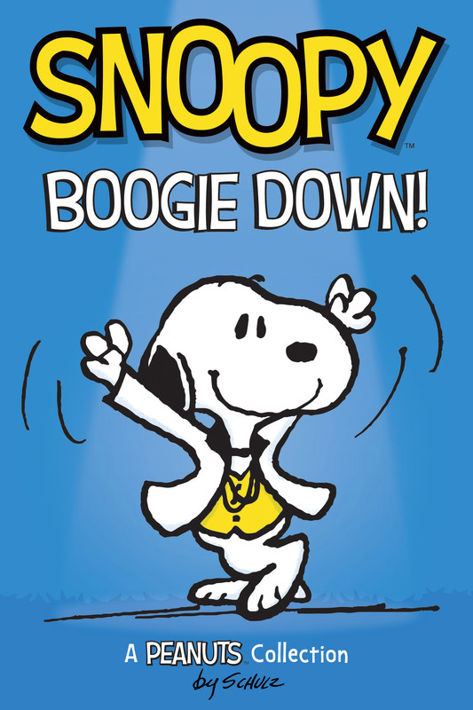 Snoopy: Boogie Down! (PEANUTS AMP Series Book 11), Charles Schulz