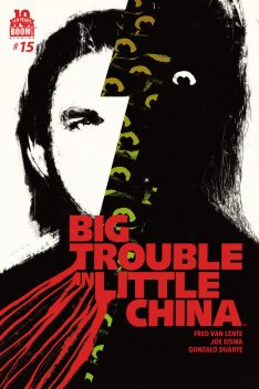 Big Trouble in Little China #15, Fred Van Lente