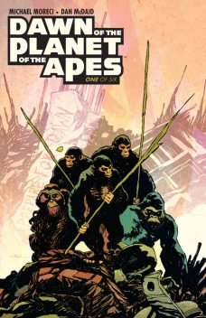 Dawn of the Planet of the Apes, Michael Moreci