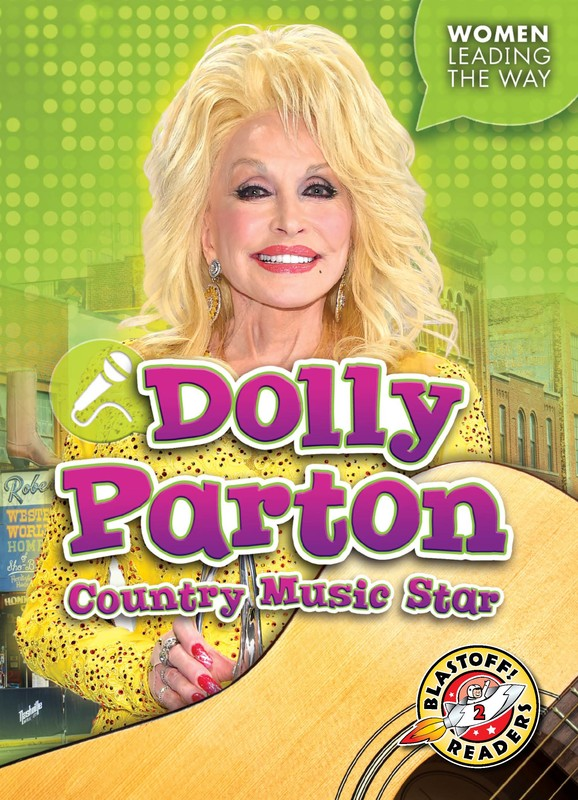 Dolly Parton: Country Music Star, Kate Moening