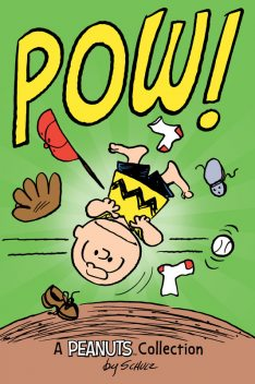 Charlie Brown: POW! (PEANUTS AMP! Series Book 3), Charles Schulz