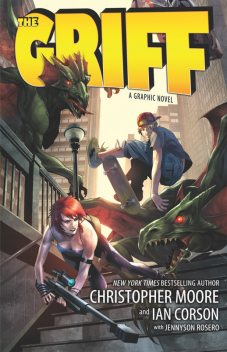 The Griff, Christopher Moore, Ian Corson