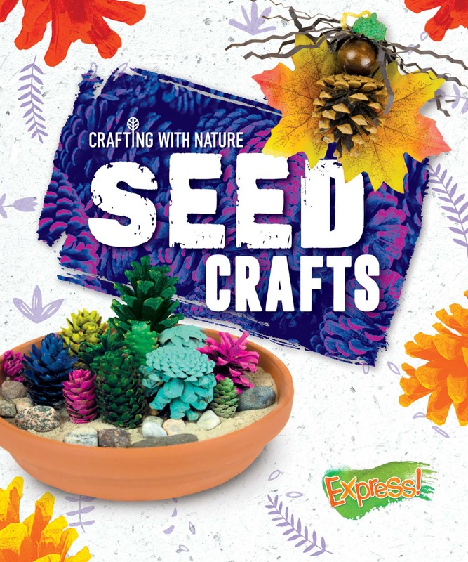 Seed Crafts, Betsy Rathburn