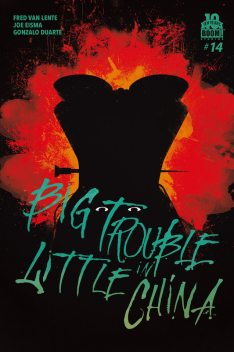 Big Trouble in Little China #14, Fred Van Lente