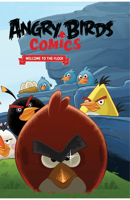 Angry Birds Comics, Vol. 1: Welcome to the Flock, Jeff Parker, Paul Tobin