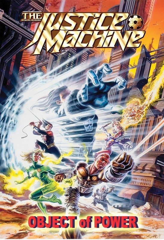 Justice Machine: Object of Power Vol.1 # GN, Mark Ellis
