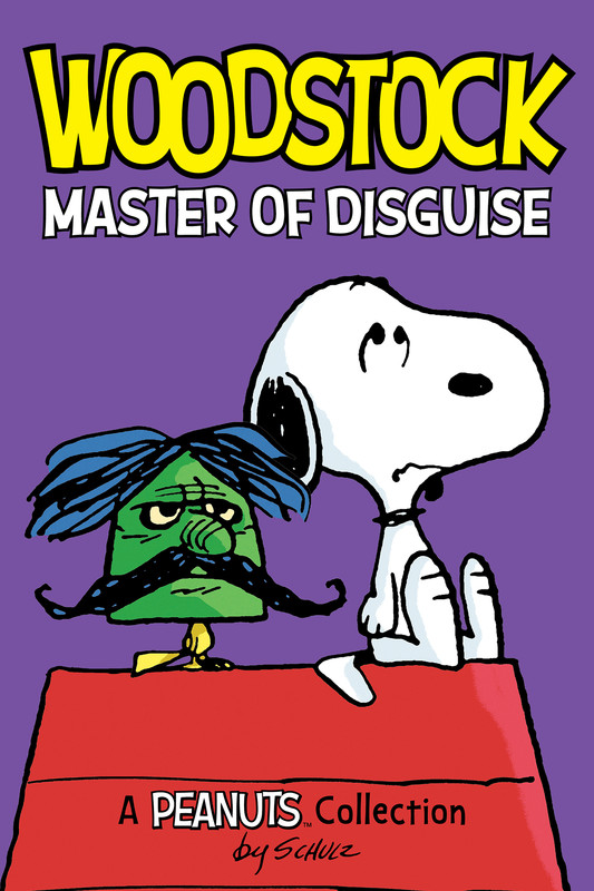 Woodstock: Master of Disguise (PEANUTS AMP! Series Book 4), Charles Schulz
