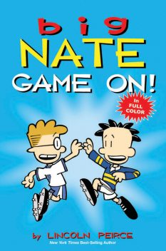 Big Nate: Game On!, Lincoln Peirce