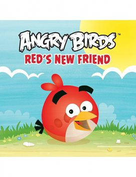 Angry Birds: Red's New Friend, Rovio