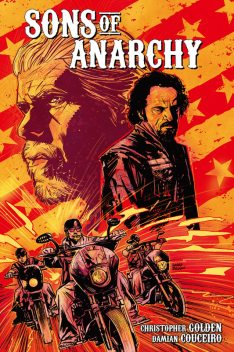 Sons of Anarchy Vol. 1, Christopher Golden