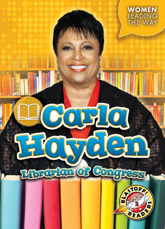 Carla Hayden: Librarian of Congress, Kate Moening