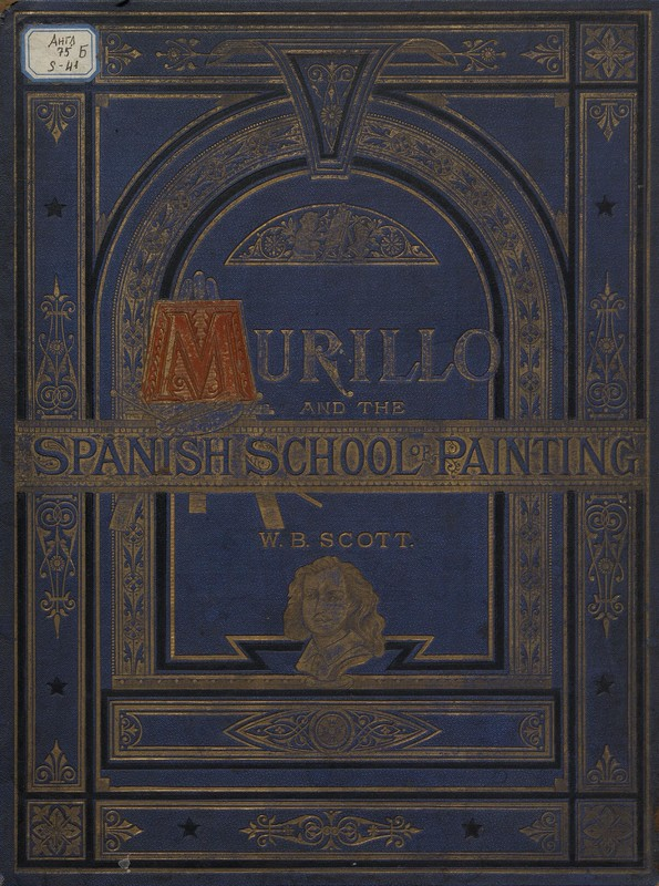 Murillo and the Spanish school of painting, Scott Bell