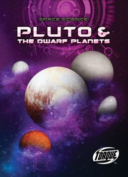 Pluto & the Dwarf Planets, Nathan Sommer