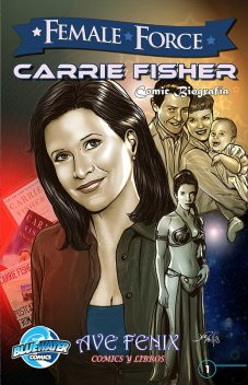 Female Force: Carrie Fisher (Spanish Edition) Vol.1 # 1, C.W.Cooke, CW Cooke