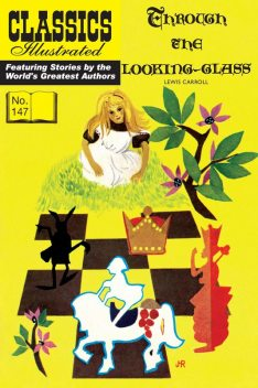 Through the Looking-Glass, Lewis Carroll