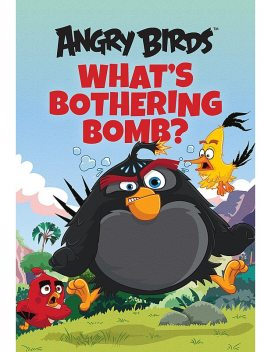 Angry Birds: What's Bothering Bomb?, Chris Cerasi
