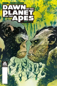 Dawn of the Planet of the Apes #5 (of 6), Michael Moreci