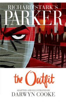 Parker: The Outfit, Donald Westlake, Darwyn Cooke