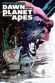 Dawn of the Planet of the Apes #2, Michael Moreci