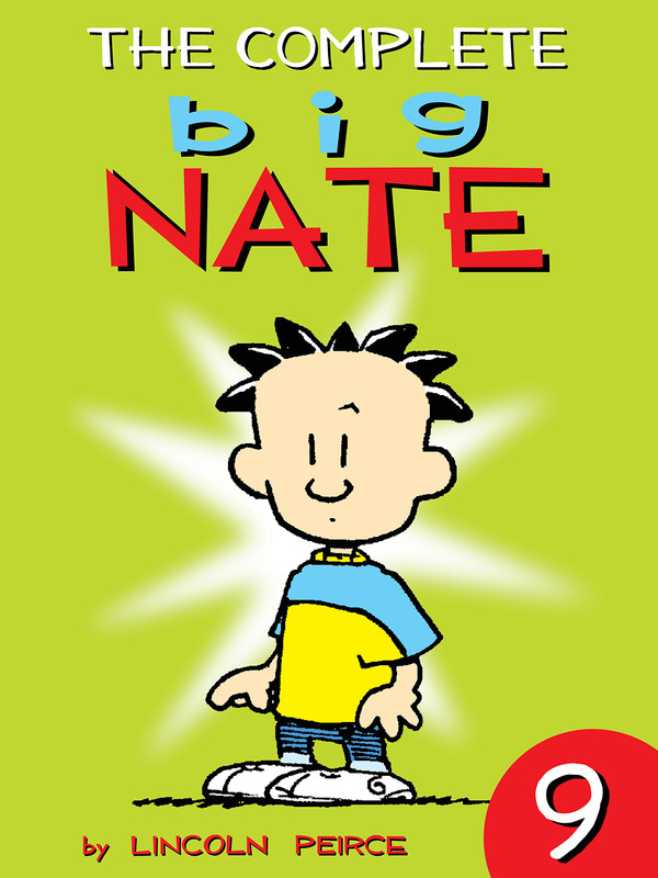 The Complete Big Nate: #9, Lincoln Peirce