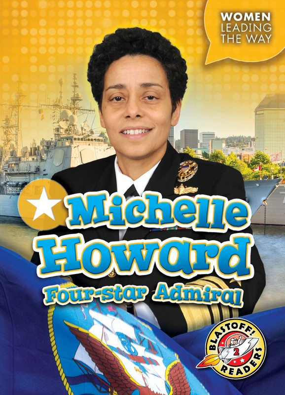 Michelle Howard: Four-star Admiral, Kate Moening