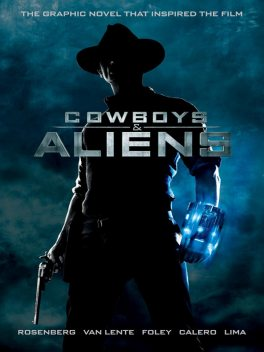 Cowboys and Aliens, Scott Rosenberg