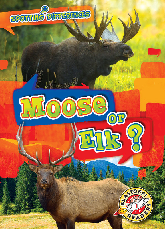 Moose or Elk?, Kirsten Chang