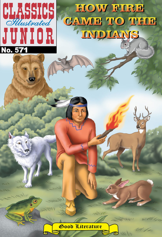 How Fire Came to the Indians,