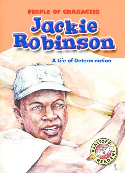 Jackie Robinson: A Life of Determination, Colleen Sexton