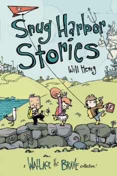 Snug Harbor Stories, Will Henry