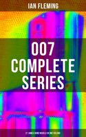 007 Complete Series – 21 James Bond Novels in One Volume, Ian Fleming