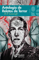 Antología de relatos de terror de H.P.Lovecraft, Howard Phillips Lovecraft