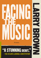 Facing the Music, Larry Brown
