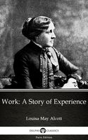 Work: a Story of Experience, Louisa May Alcott