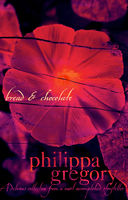 Bread and Chocolate, Philippa Gregory