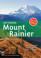 Day Hiking Mount Rainier, Dan Nelson