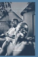 10 Years of the Caine Prize for African Writing, Ben Okri, J. M. Coetzee, Nadine Gordimer